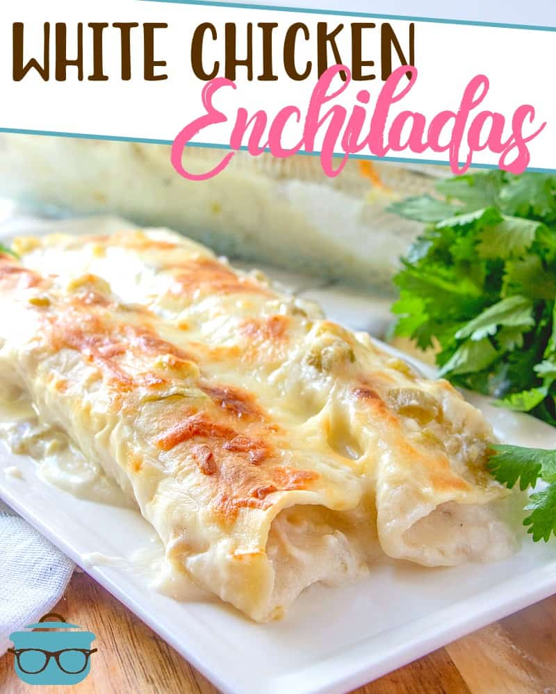 Creamy White Chicken Enchiladas recipe from The Country Cook
