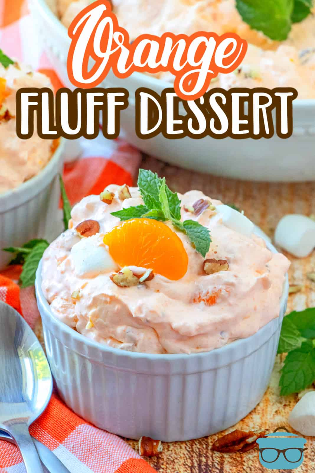 Orange Fluff Dessert recipe from The Country Cook. Serving shown in a small white ramekin.