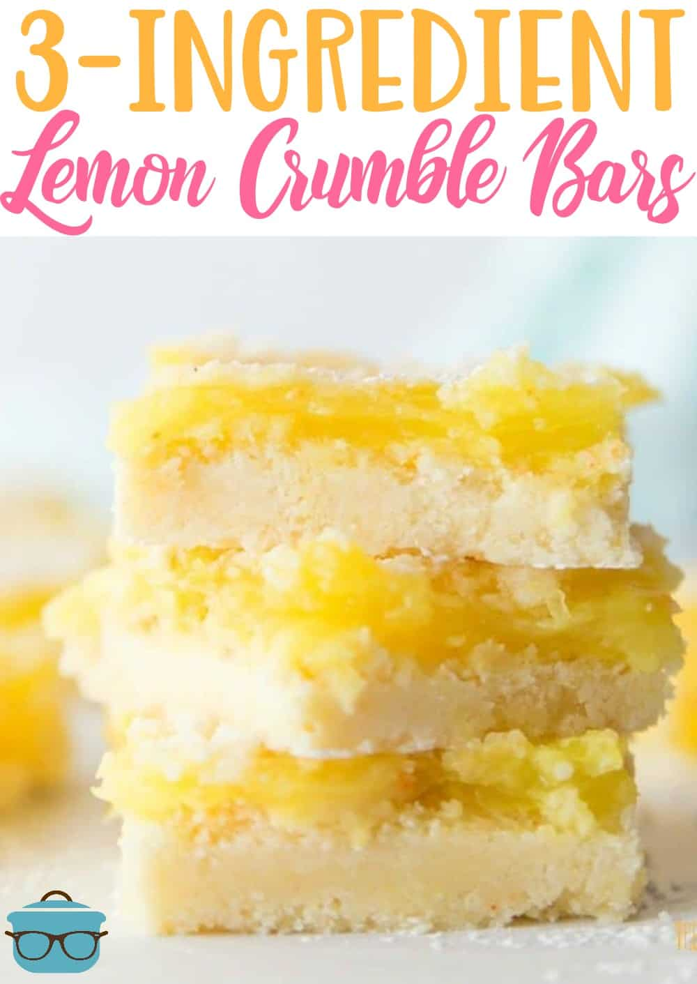 These Easy Lemon Crumble Bars only have 3 ingredients! This summertime dessert recipe only needs cake mix, butter and lemon pie filling! #lemonbars #dessert