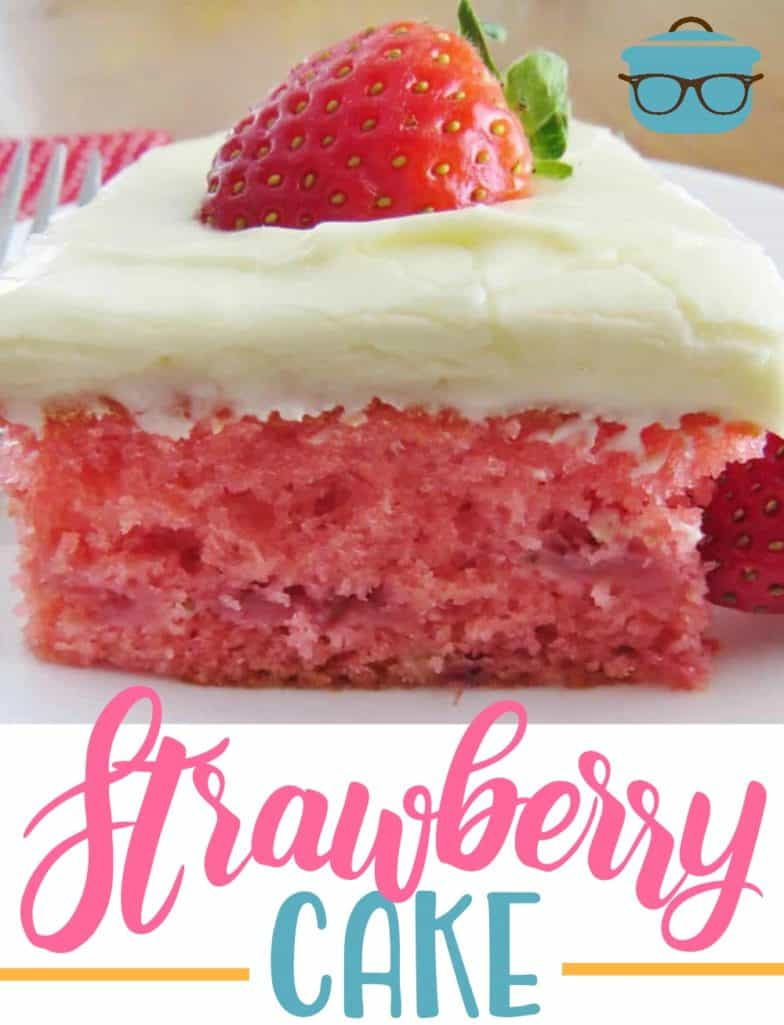 Easy Fresh Strawberry Cake recipe from The Country Cook