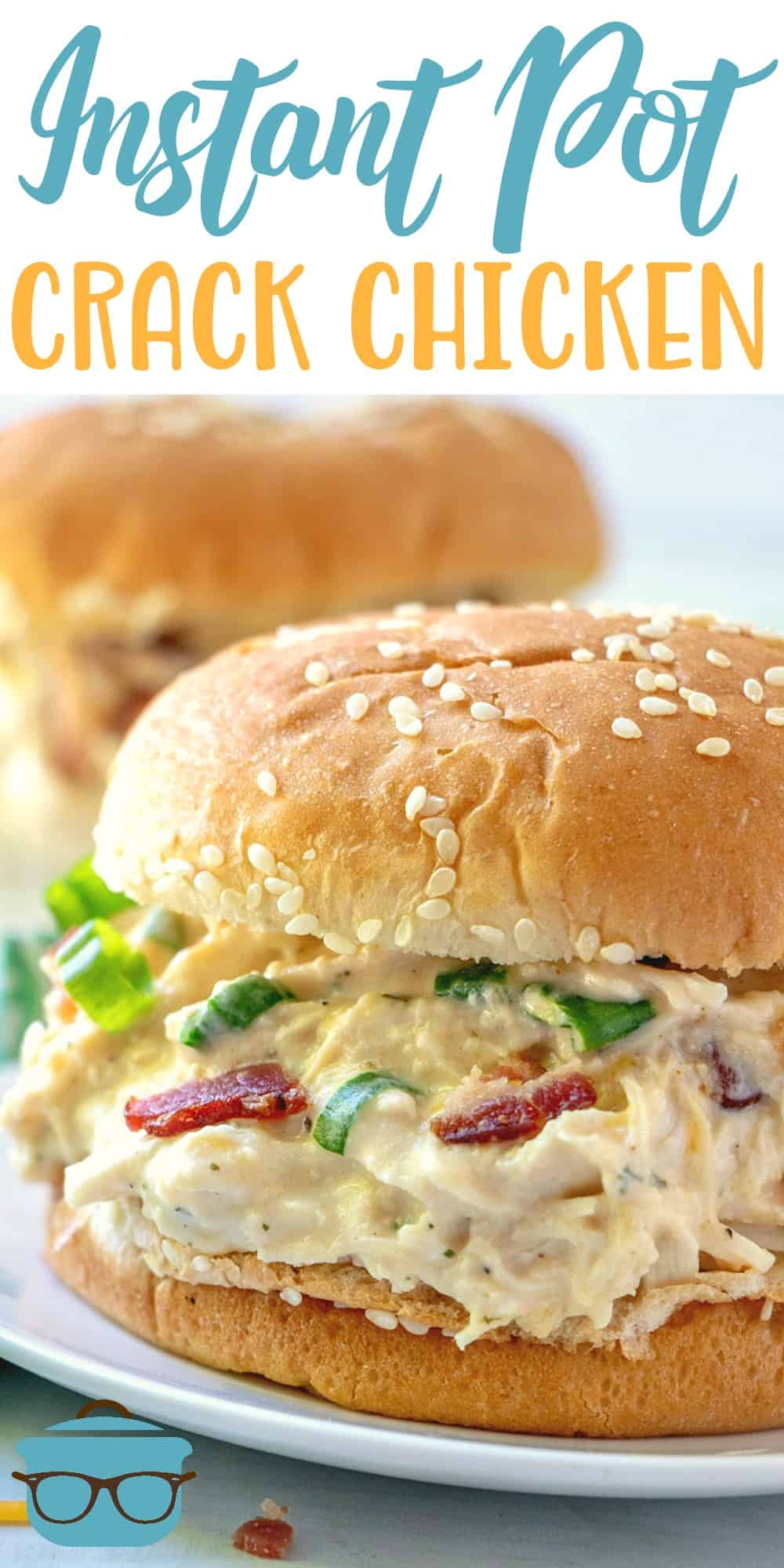 Instant Pot Crack Chicken is deliciously creamy, cheesy and seasoned with ranch, bacon and green onion. Serve on a bun or as a lettuce wrap. #instantpot #crackchicken