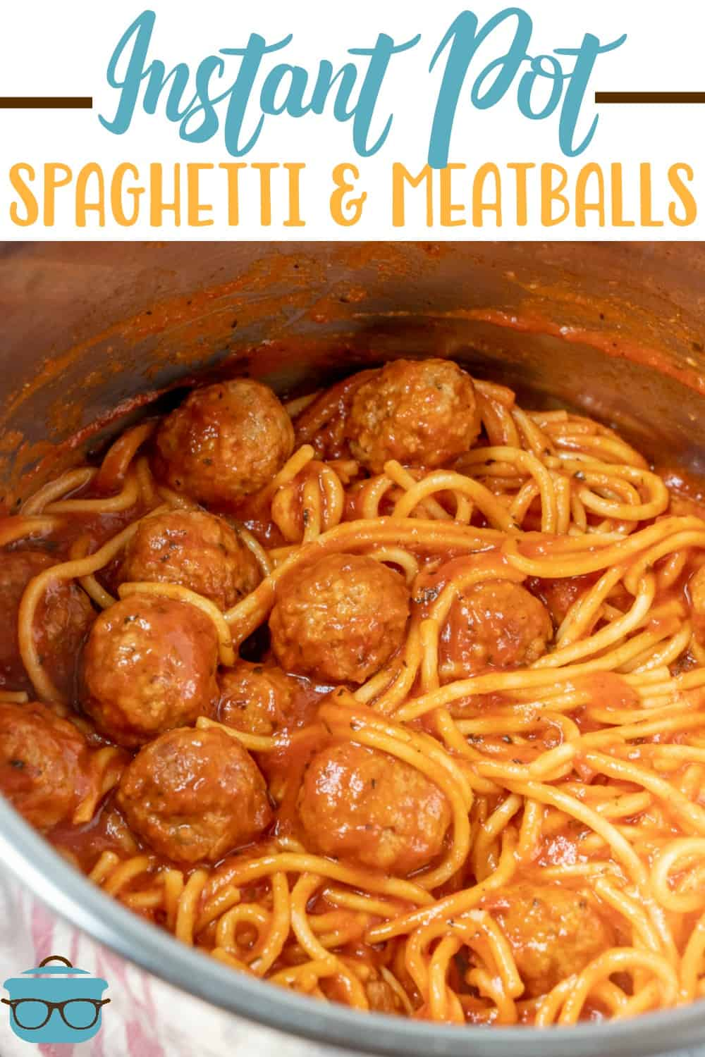 Instant Pot Spaghetti and Meatballs recipe from The Country Cook