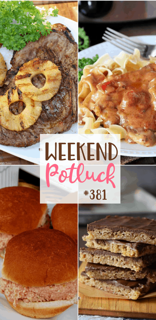 Weekend Potluck featured recipesl Bologna Sandwich Spread, Oh Henry Bars, Creamy Crock Pot Round Steak and Grilled Pineapple Pork Chops