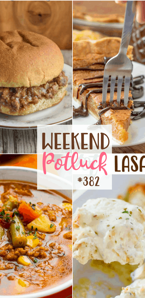 Weekend Potluck featured recipes include: French Onion Sloppy Joes, Old-Fashioned Peanut Butter Pie, Instant Pot Easy Hamburger soup and Slow Cooker Chicken Alfredo Lasagna #mealplan #potluckrecipes