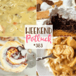 Weekend Potluck featured recipes include: Superior Chicken Noodle Soup, S'mores Dessert Cake, Mixed Berry Sweet Rolls, Crock Pot Chicken and Gravy
