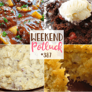 WEEKEND POTLUCK #387