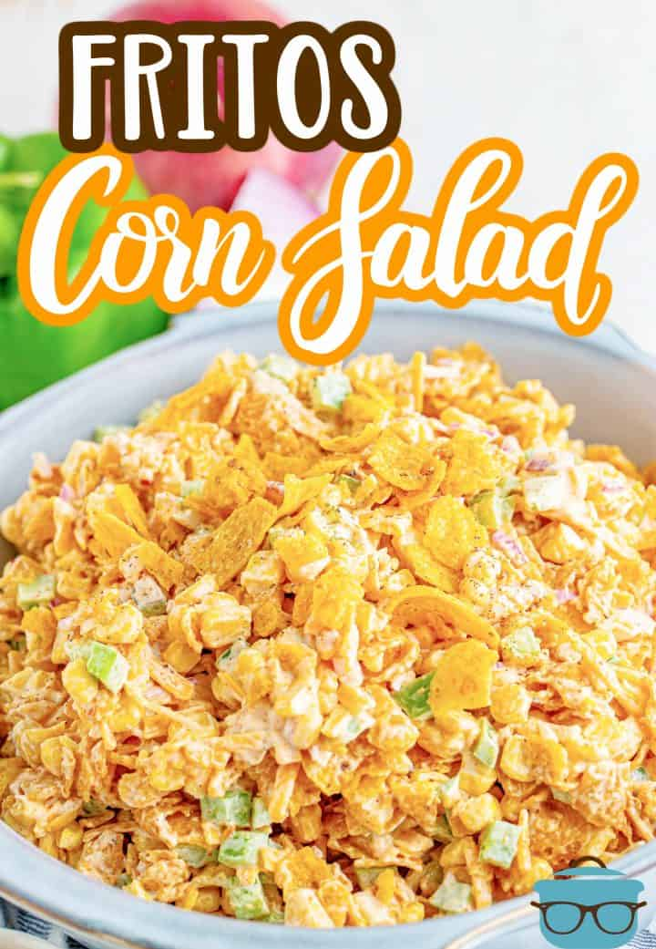 Frito Corn Salad recipe from the Country Salad, corn salad topped with crushed Fritos corn chips in a white serving bowl