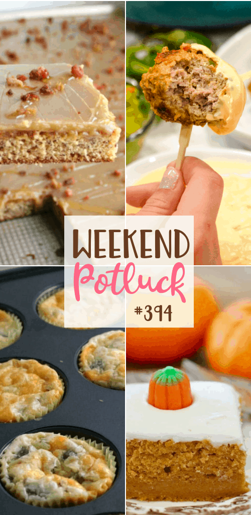 Weekend Potluck featured recipes include: Elvis Sheet Cake, Breakfast Casserole Bites, Low Carb Jalapeño Popper Meatballs and Cheese Dipping Sauce and Pumpkin Pie Magic Cake #weekendpotluck #mealplan
