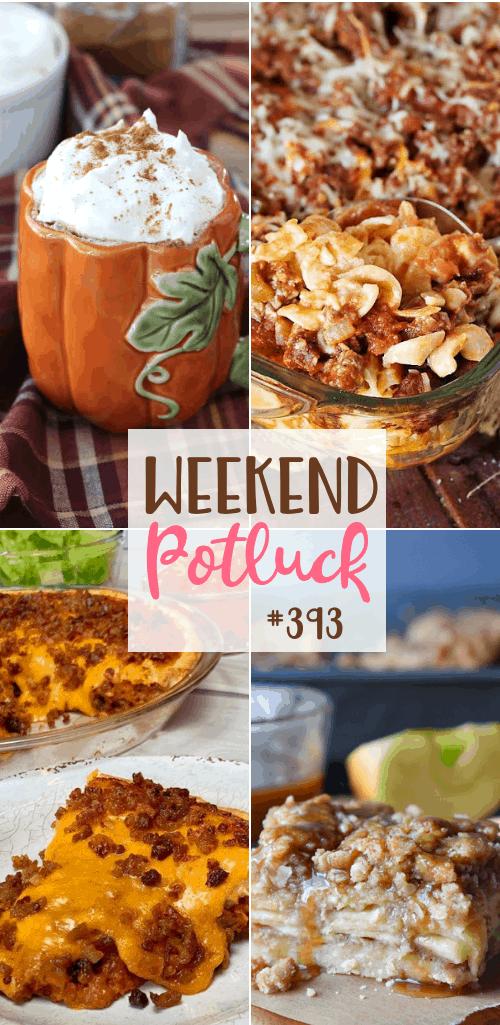 Weekend Potluck featured recipes include: Hamburger Noodle Bake, Salted Caramel Apple Crisp Bars, Italian Bacon Cheeseburger Pie, Pumpkin Spice Latte #weekendpotluck #mealplan
