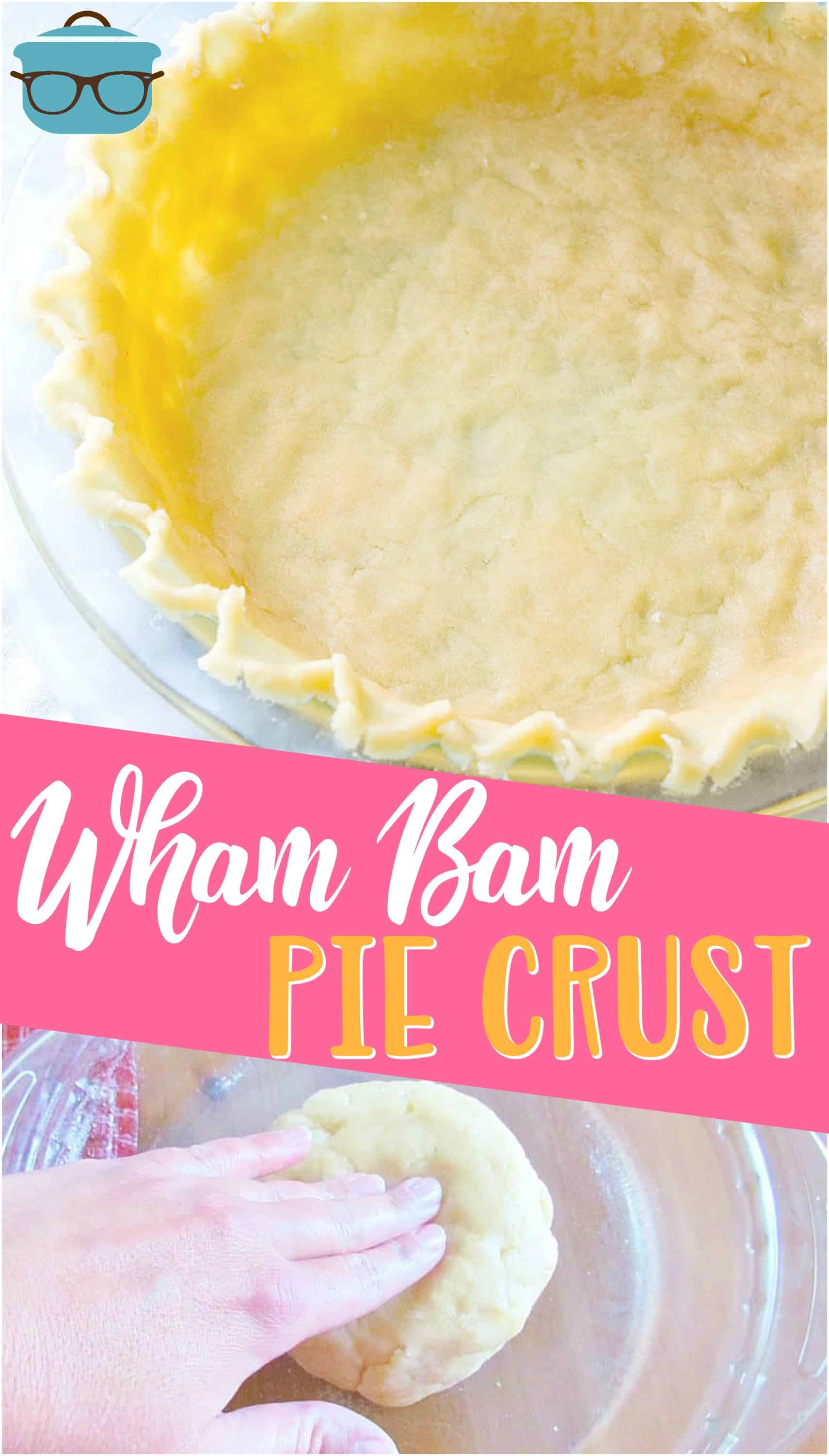 Wham Bam Pie Crust is the easiest pie crust ever! No rolling pins, no cold butter and no fuss but you still get a tender and flaky pie crust! #piecrust #desserts