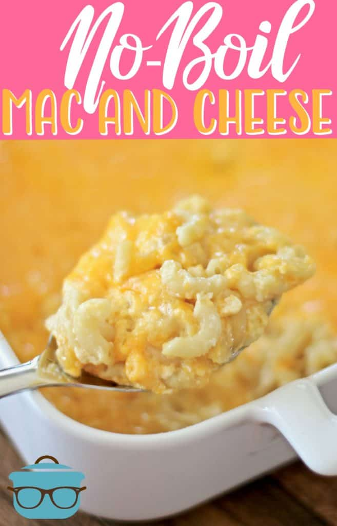 The Best No-Boil Macaroni and Cheese recipe from The Country Cook