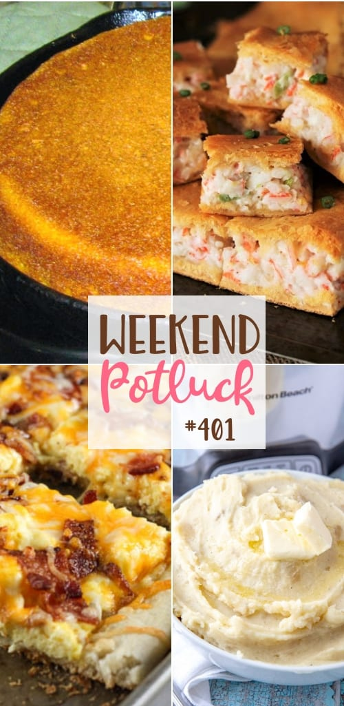 Weekend Potluck featured recipes include: Classic Southern Cornbread, Easy Breakfast Pizza, Crab Crescent Bites and Crock Pot Mashed Potatoes #mealplan #weekendpotluck