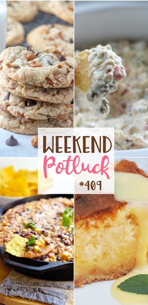 Weekend Potluck featured recipes include: Kitchen Sink Cookies, Hot Mexican Bean Dip, Gooey Coconut Pineapple Butter Cake and Crock Pot Sausage Dip #weekendpotluck #mealplanning