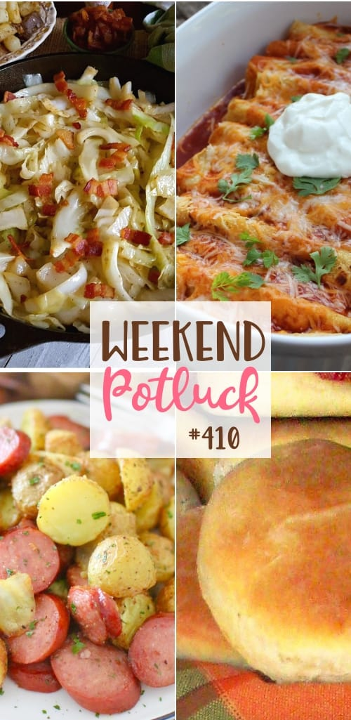 Weekend Potluck featured recipes include: Heavenly Rolls, Skinny Chicken Enchiladas, Southern Fried Cabbage, All-In-One Air Fryer Potatoes & Sausage Meal #weekendpotluck #mealplanning
