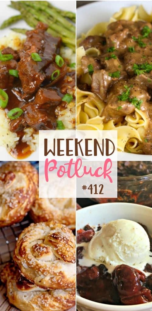 Weekend Potluck featured recipes include: Crock Pot Mongolian Beef, Biscuit Pretzels, Company Beef, Black Forest Cobbler #weekendpotluck #mealplanning