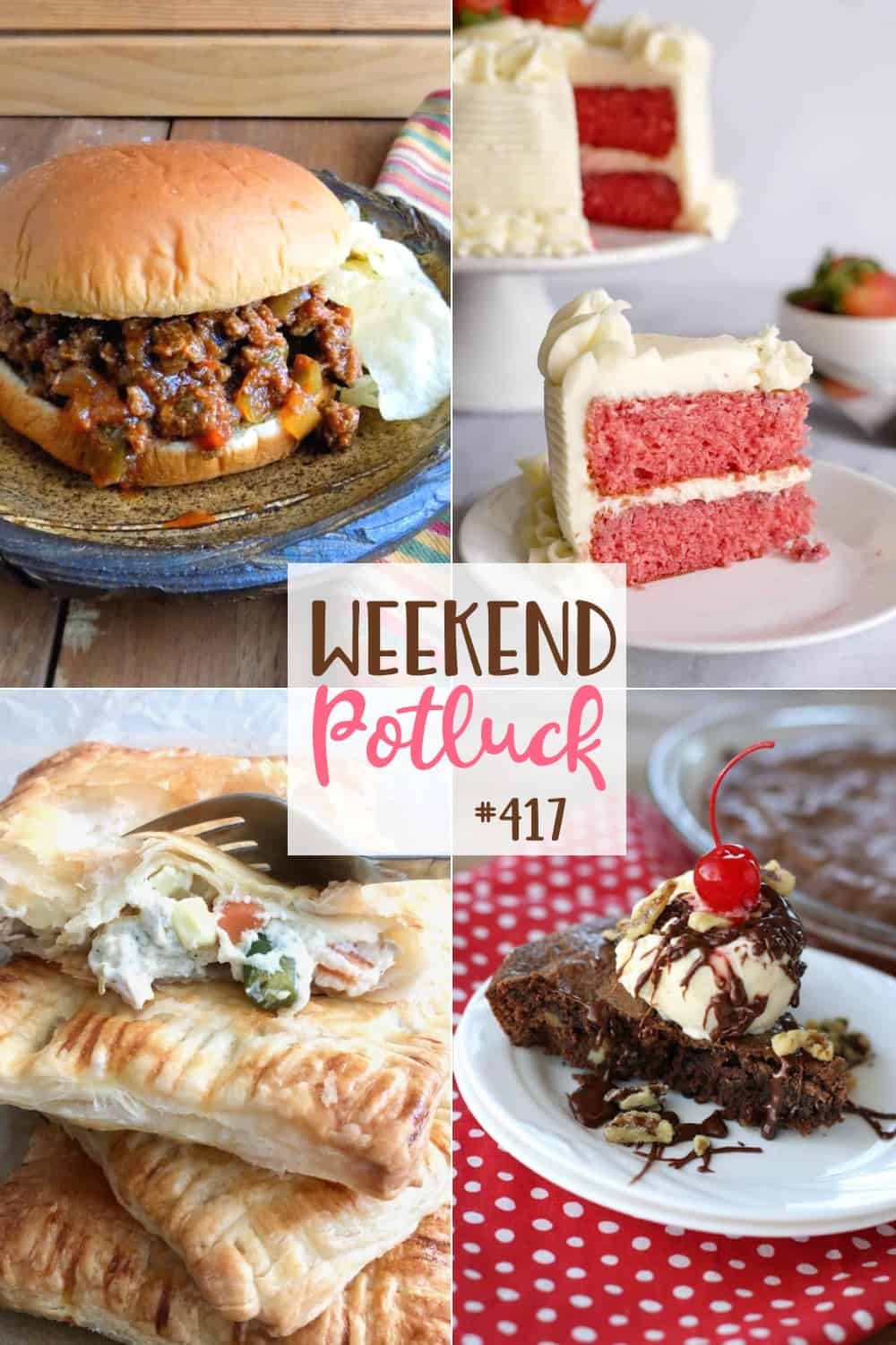 Weekend Potluck featured recipes: Old-Fashioned Sloppy Joes, Fresh Strawberry Cake with Cream Cheese Icing, Chicken Pot Pie Hand Pies, Brownie Sundae Pie