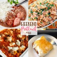 Weekend Potluck featured recipes include: No-Boil Cheesy Pasta Bake, Heavenly 2-Ingredient Peach Cake, Slow Cooker Red Beans & Rice and Frito Corn Salad.
