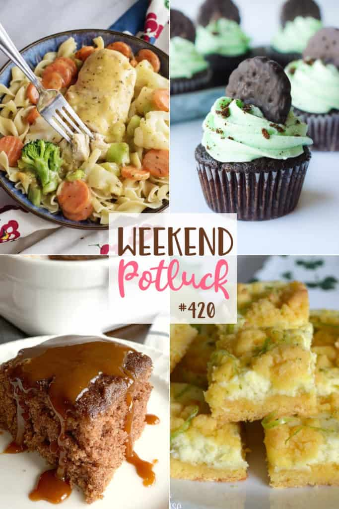 Weekend Potluck featured recipes: Creamy Chicken Skillet, Lime Cream Cheese Cake Bars, Mint Chocolate Cupcakes and Snickerdoodle Crazy Cake
