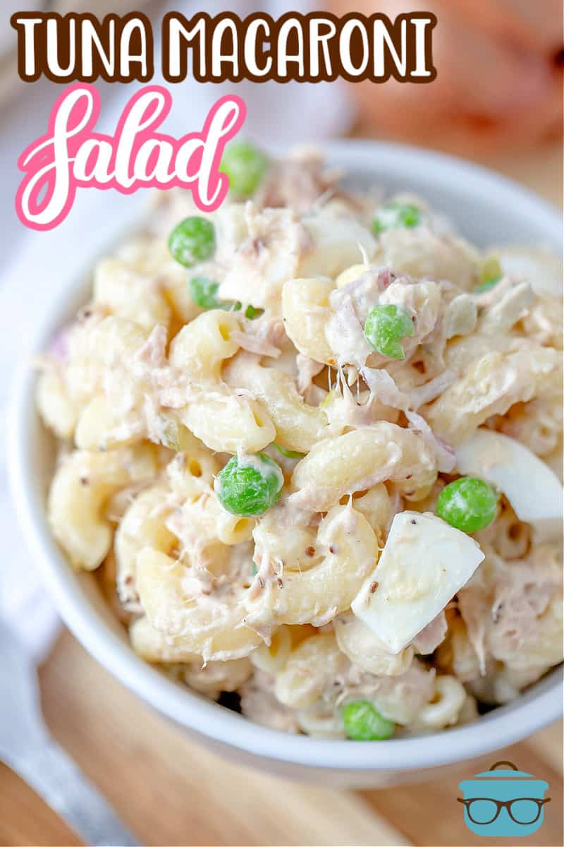 The Best Tuna Macaroni Salad recipe from The Country Cook, tuna pasta salad shown close up in a small white bowl.
