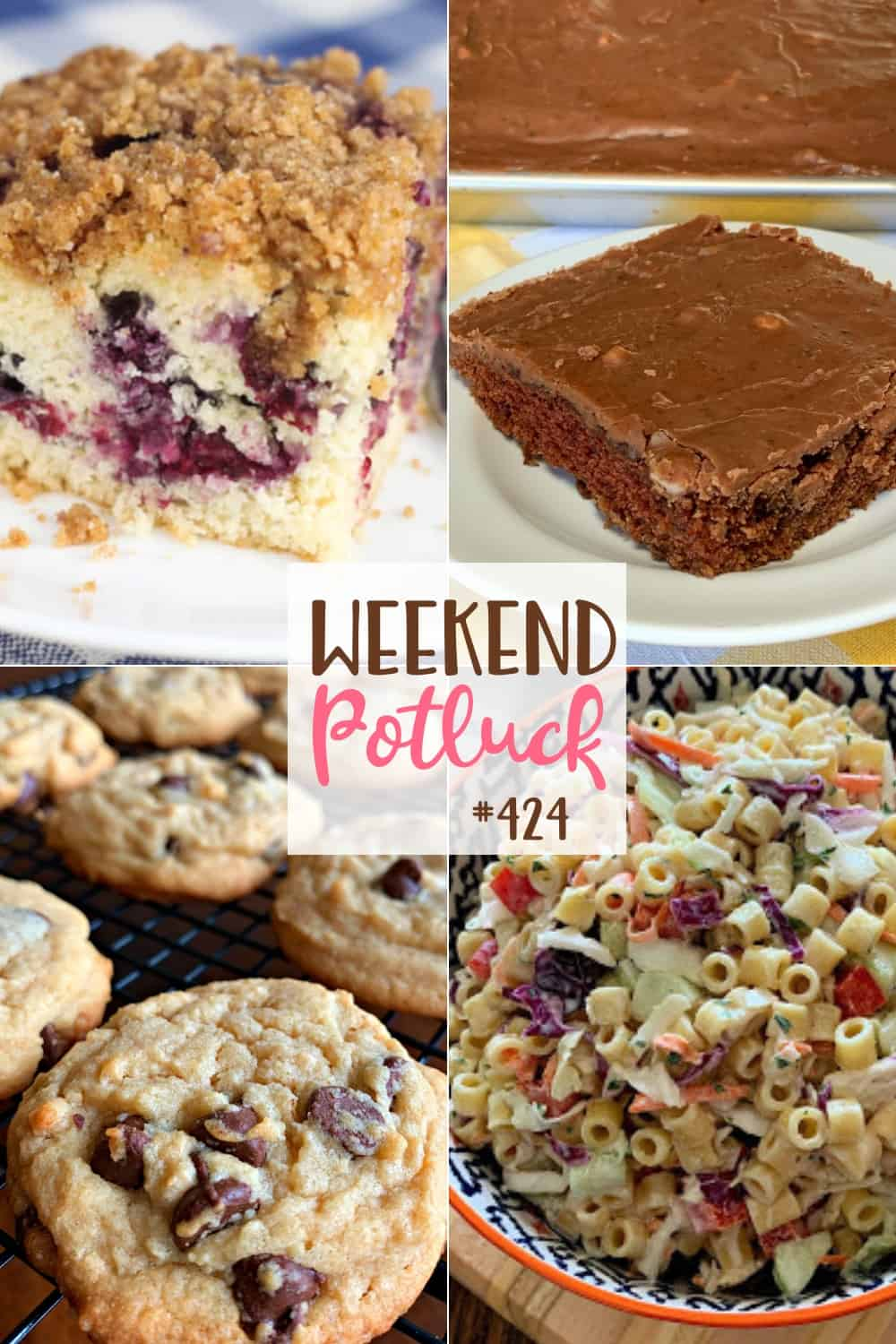 Weekend Potluck featured recipes include: Cole Slaw Pasta Salad, Texas Brownies, Blueberry Coffee Cake with Streusel Topping & Bisquick Chocolate Chip Cookies
