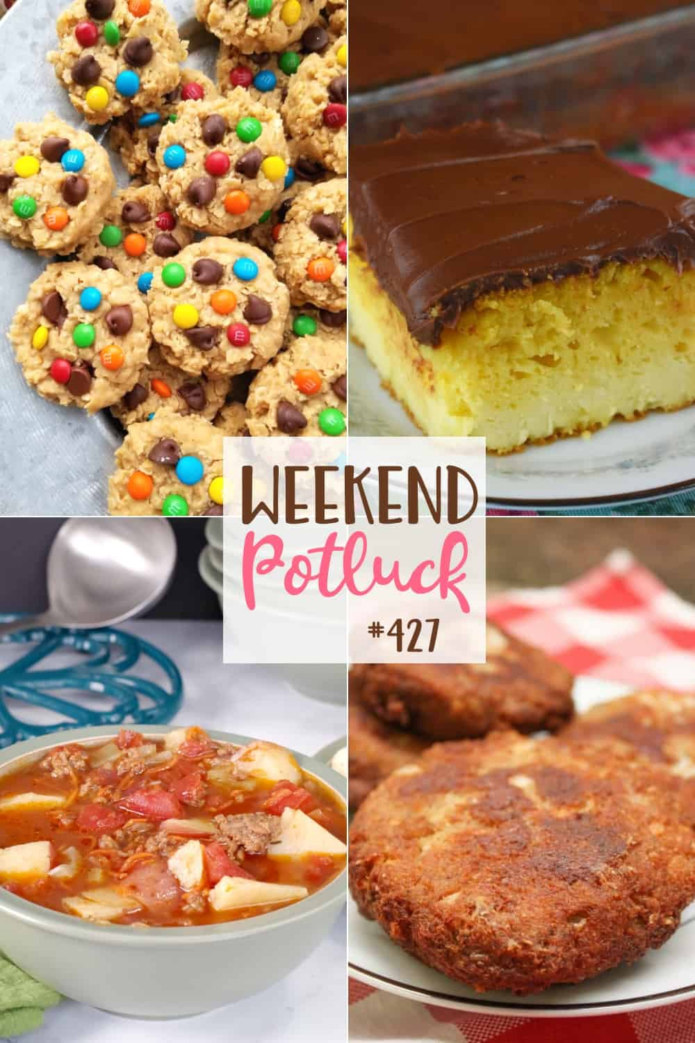 Weekend Potluck featured recipes include: Southern Salmon Patties, Granny's Boston Cream Cake, Easy Hamburger Soup and No-Bake Monster Cookies
