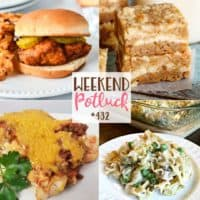 Weekend Potluck featured recipes include: Carrot Cake Blondies, Easy Taco Casserole, Copycat Chick-fil-A Sandwiches, Old-Fashioned Tuna Noodle Casserole