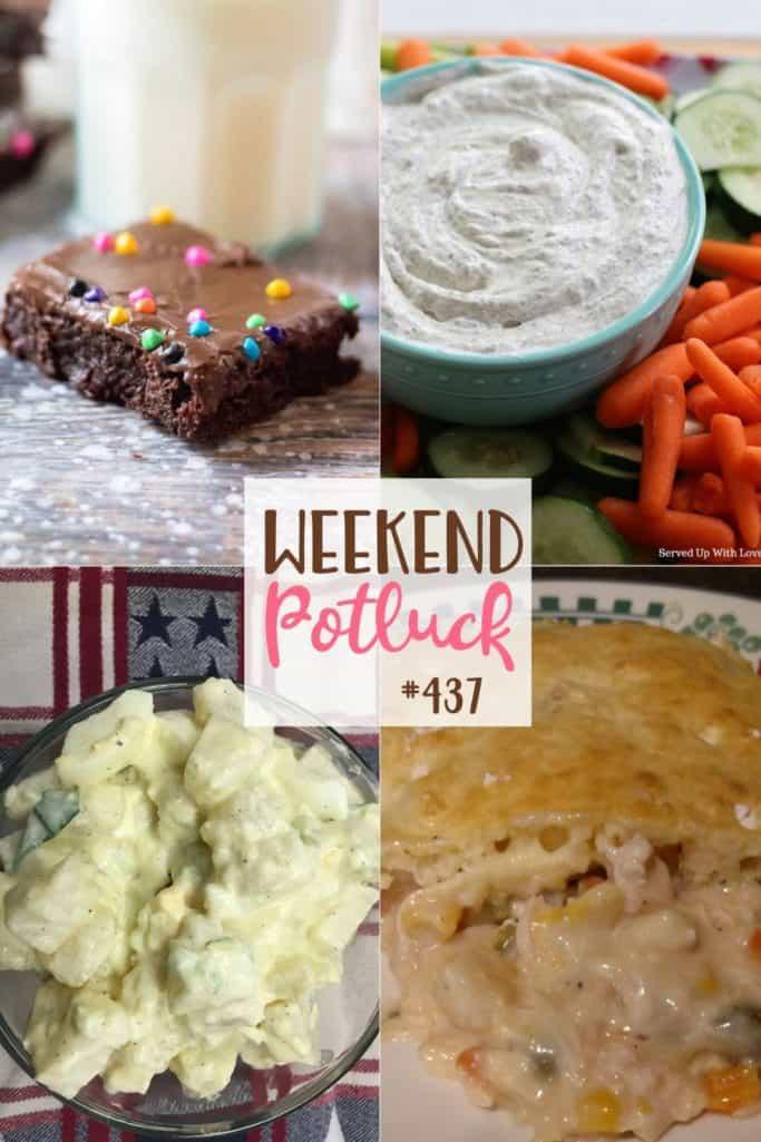 As receitas em destaque do Weekend Potluck incluem: Salada de batata caseira, Copie Brownies cósmicos de Debbie, Torta de frango favorita para crianças, Molho de endro fresco para jardim