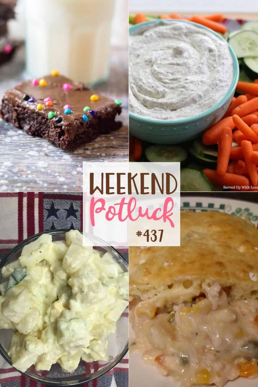 As receitas do Weekend Potluck incluem: Salada de batata caseira, Copycat Little Debbie Cosmic Brownies, Torta de frango favorita para crianças, Dill Fresh Dip de jardim