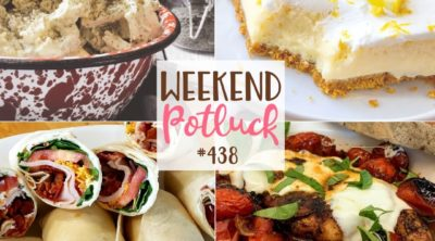 Weekend Potluck featured recipes include: Dill Potato Salad, Balsamic Chicken with Fresh Tomatoes, Turkey Club Wraps, Southern Squash Casserole, Homemade Creamy Lemon Bars