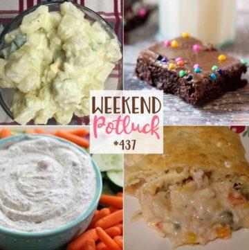 Weekend Potluck featured recipes include: Homemade Potato Salad, Copycat Little Debbie Cosmic Brownies, Kids Favorite Chicken Pie, Garden Fresh Dill Dip