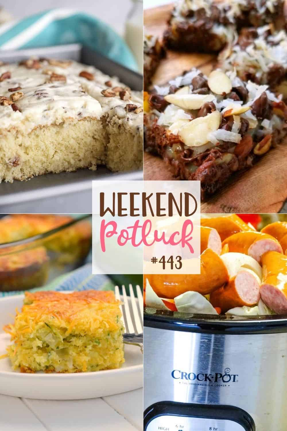 Weekend Potluck featured recipes: Italian Cream Cake, Cheesy Zucchini Cornbread Casserole, Crock Pot Smoked Sausage, Cabbage and Potatoes and Almond Joy Magic Cookie Bars