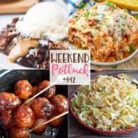 Weekend Potluck featured recipes include: Fried Cabbage & Noodles, Crock Pot Honey Garlic Meatballs, Chocolate Peanut Butter Cobbler and The Best Crock Pot Lasagna