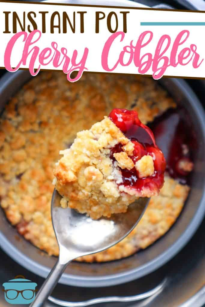 Easy Instant Pot Cherry Cobbler recipe from The Country Cook, pictured, spoon scooping up some cherry cobbler out of the instant pot