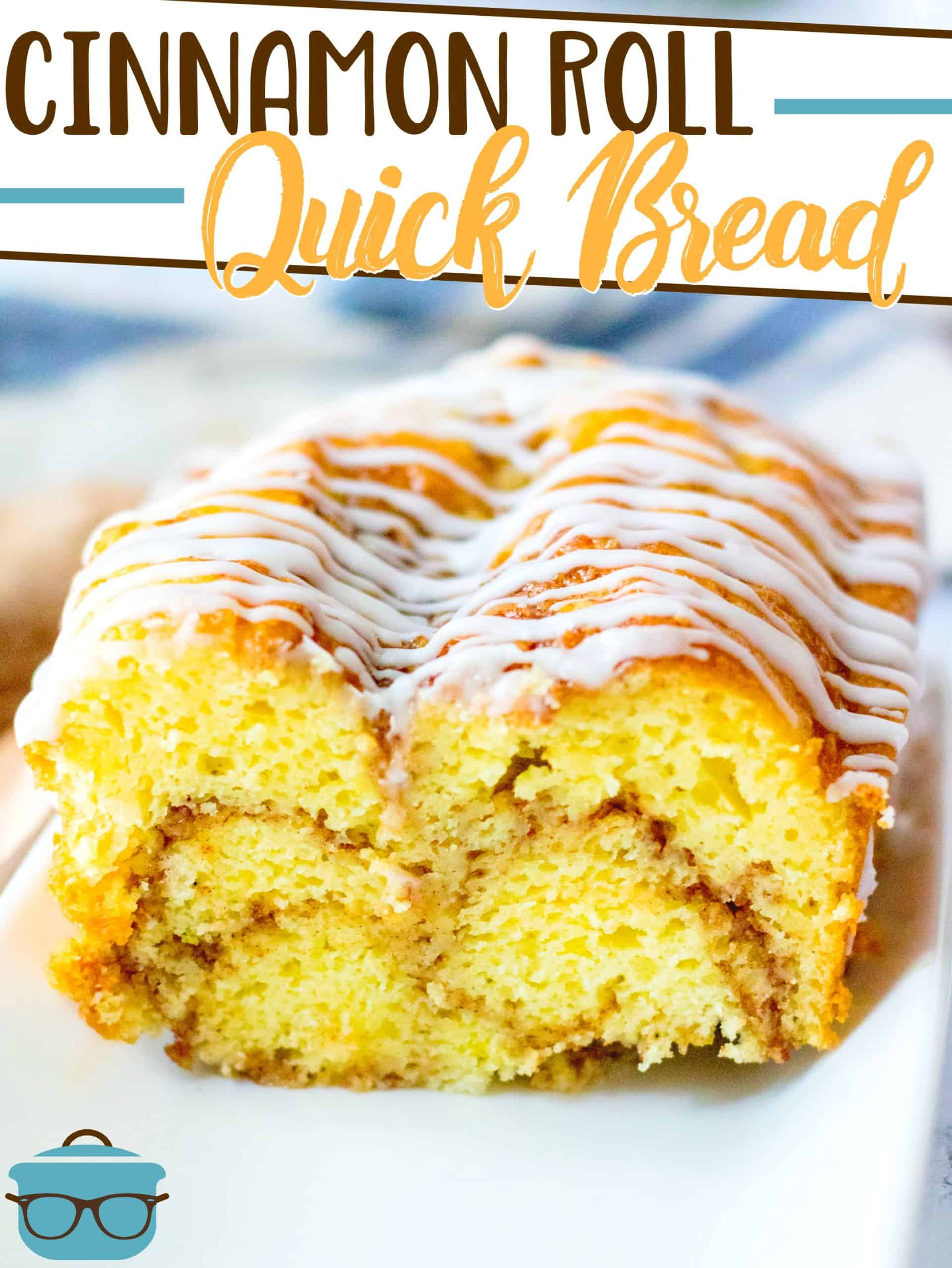 This easy Cinnamon Roll Quick Bread is easily made with a boxed cake mix with a delicious brown sugar cinnamon butter swirl inside!