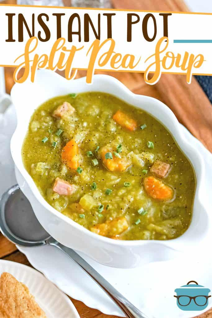 Instant Pot Split Pea Soup recipe from The Country Cook, shown in a white decorate soup bowl with a large serving spoon on the side