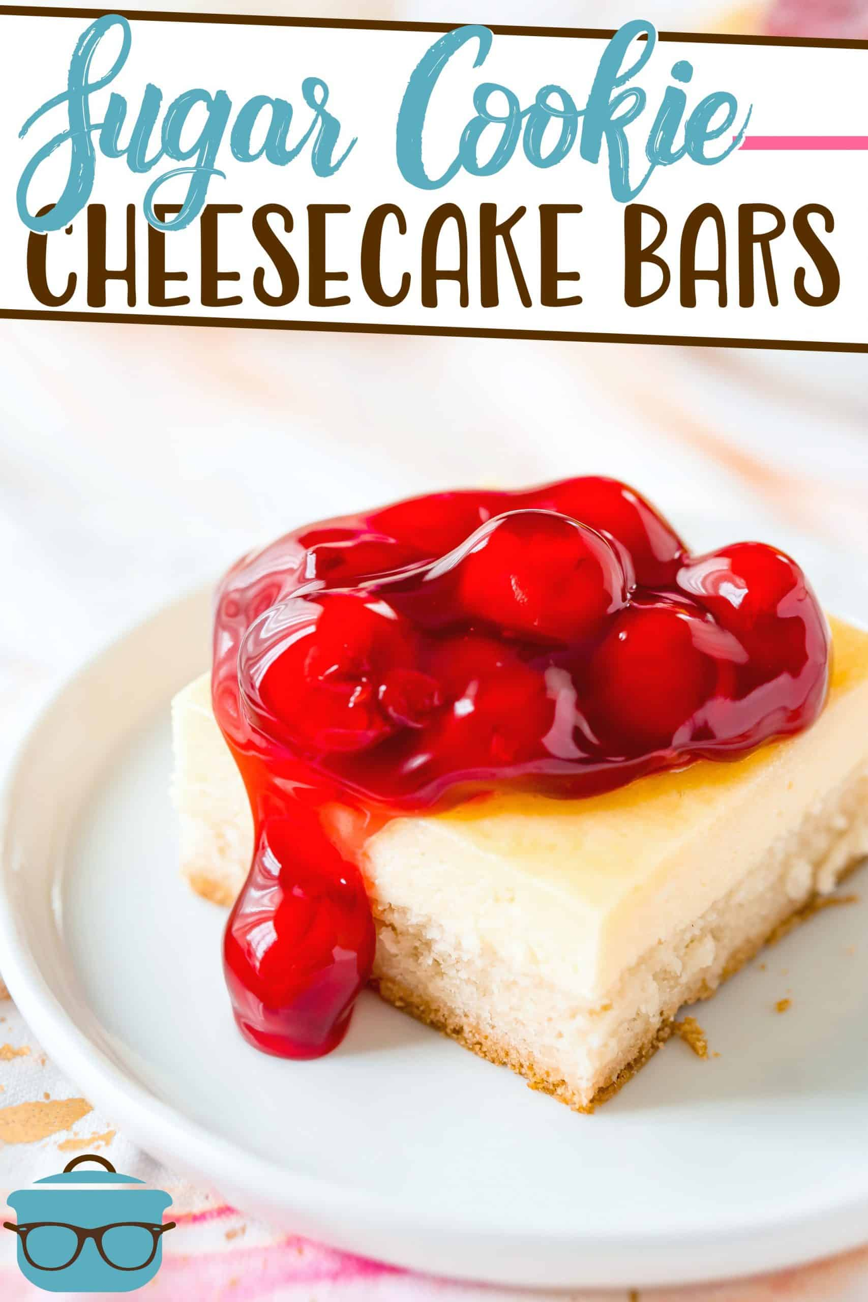 Sugar Cookie Cheesecake Bars have a pre-made sugar cookie dough for the bottom layer and is topped with a homemade creamy cheesecake filling!