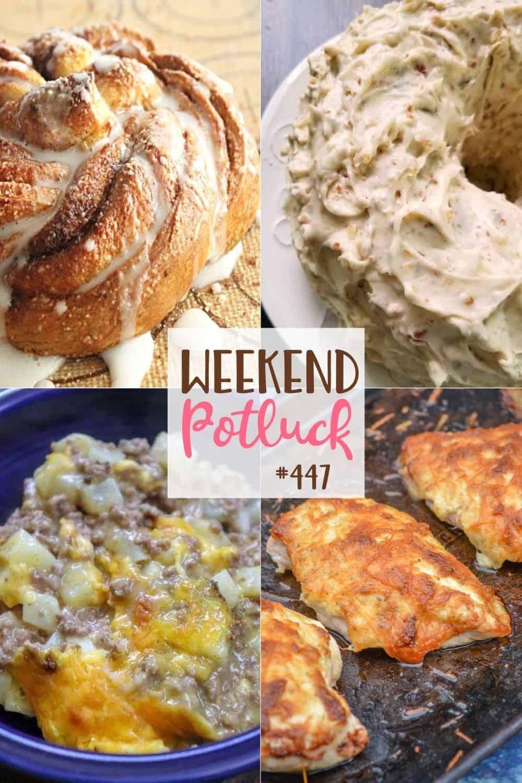 Weekend Potluck featured recipes: 5-Ingredient Ground Beef Casserole, Cinnamon Sugar Crescent Swirl Bread, Mayo Parmesan Chicken and Pecan Pound Cake.