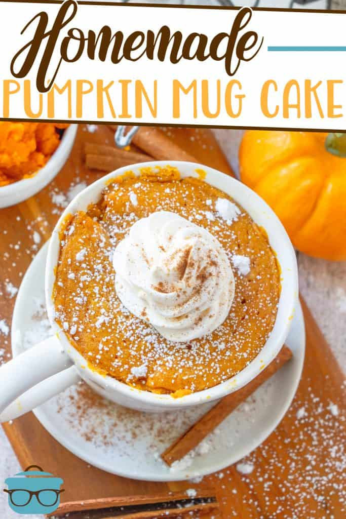 Homemade Pumpkin Mug Cake recipe from The Country Cook, shown from a top view of the mug, small pumpkin and a bowl of pure pumpkin shown in the background