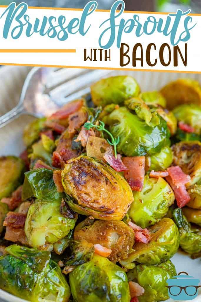 Stovetop Brussel Sprouts with Bacon recipe from The Country Cook, shown on a plate with a serving fork on the side