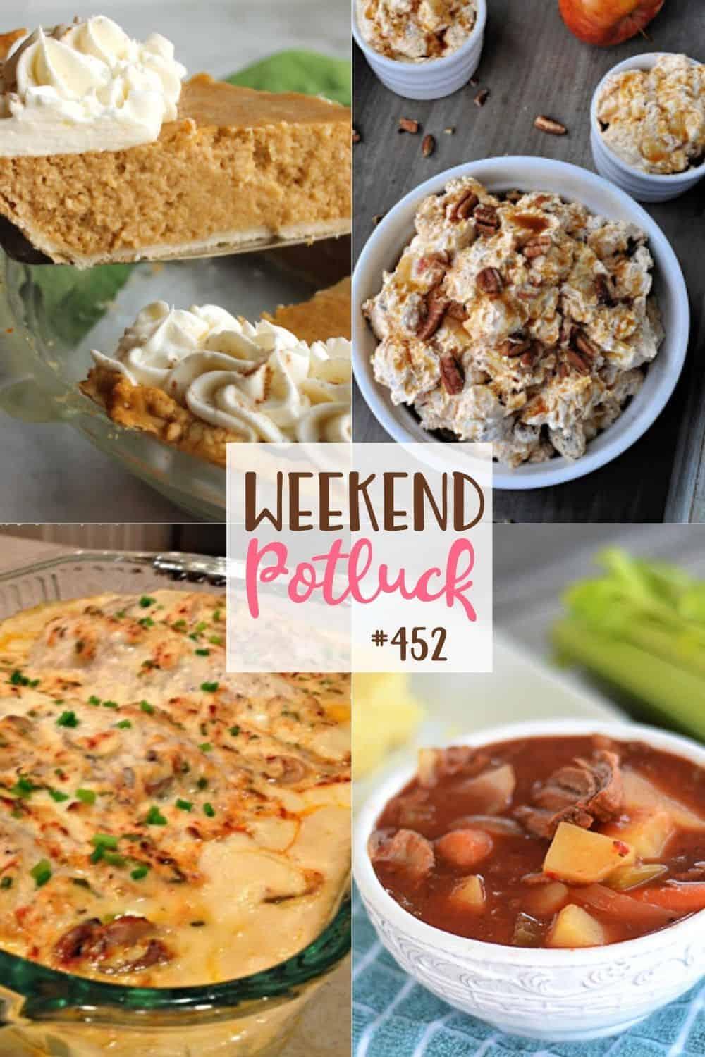 Weekend Potluck featured recipes include: Slow Cooker Beef Stew, Apple Butter Pie, Caramel Apple Fluff and Creamy Chicken Bake.