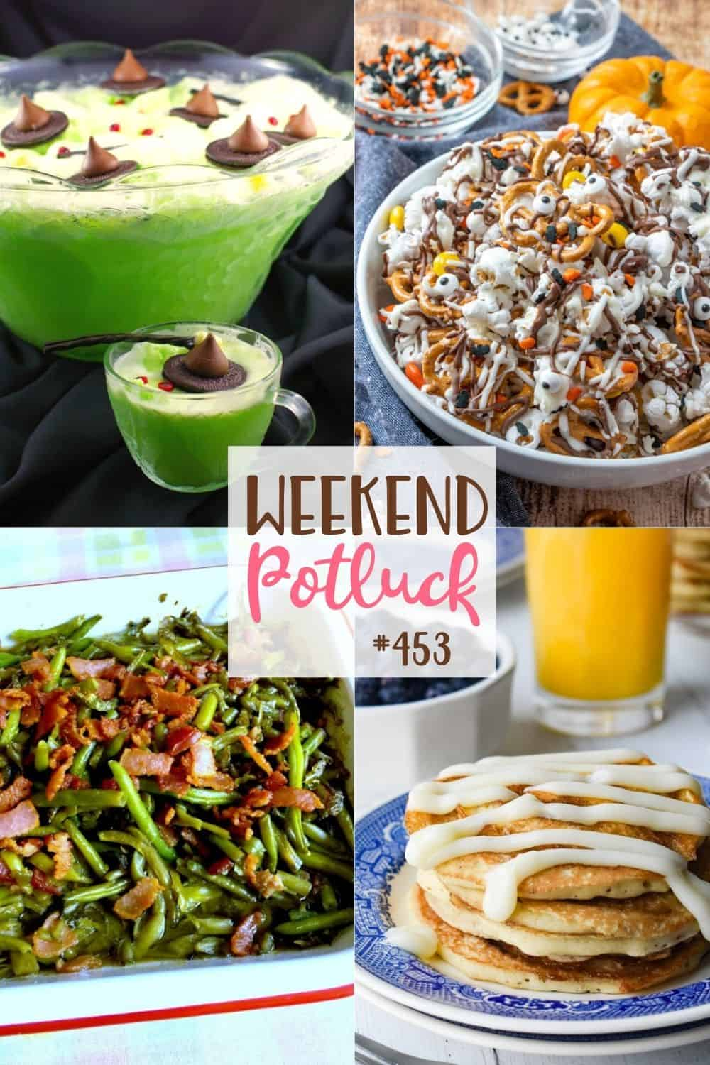 Weekend Potluck featured recipes include: Melting Witch Halloween Punch, Magic Green Beans, Cinnamon Roll Pancakes and Monster Munch