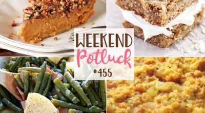 Weekend Potluck featured recipes: Cornbread Dressing, Pecan Streusel Pumpkin Pie, Oatmeal Cream Pie Bars and Southern Style Green Beans