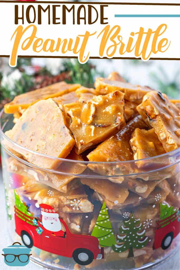 Easy Homemade Peanut Brittle recipe from The Country Cook, peanut brittle pieces shown in a Christmas themed container