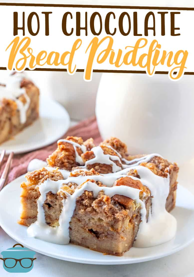 Hot Chocolate Bread Pudding recipe is made with brioche bread soaked in a hot cocoa custard mix, baked, then topped with a marshmallow sauce.