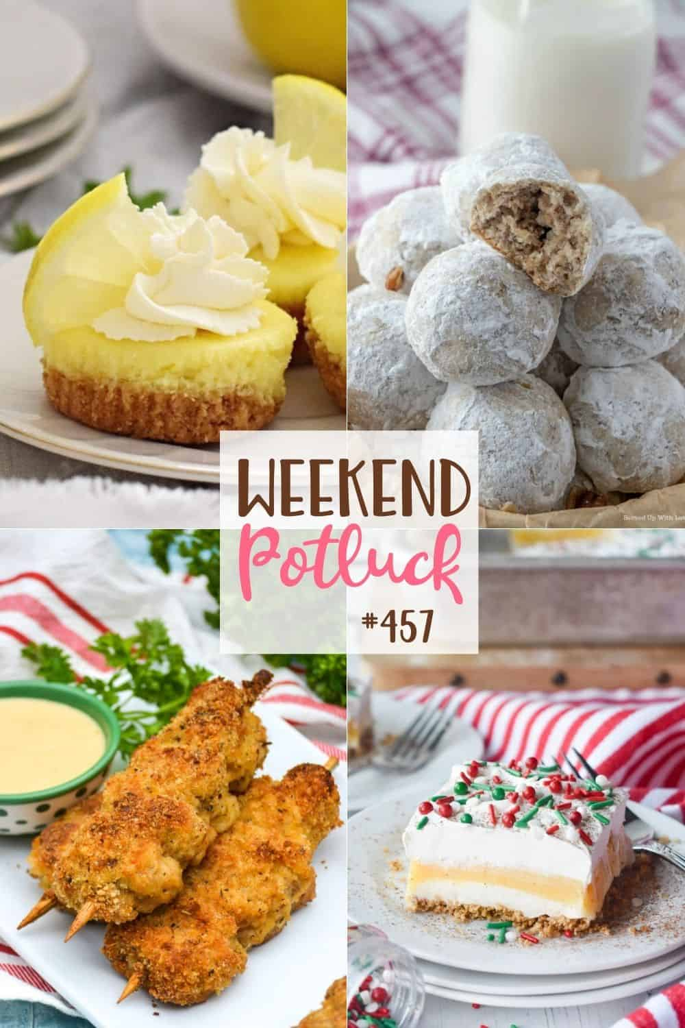 Weekend Potluck recipes include: Mini Baked Lemon Cheesecakes, Nonna's City Chicken, Eggnog Dessert and Classic Snowball Cookies.