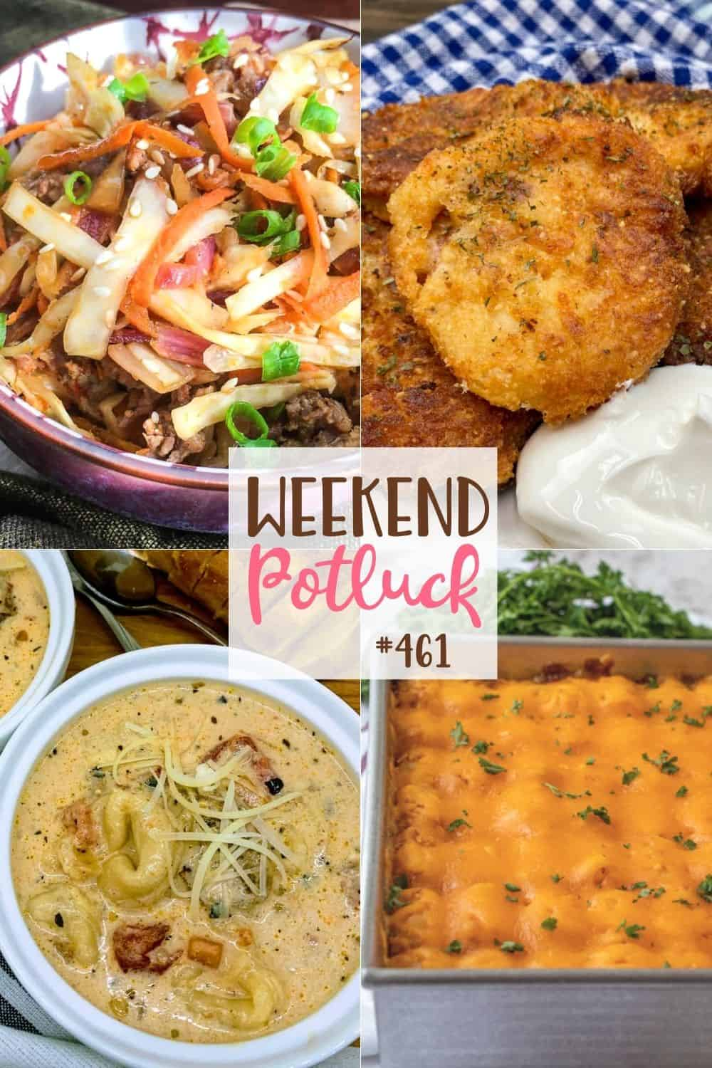 Weekend Potluck featured recipes: Mashed Potato Cakes, Egg Roll in a Bowl, Slow Cooker Creamy Tortellini & Sausage Soup, Chili Tater Tot Casserole!