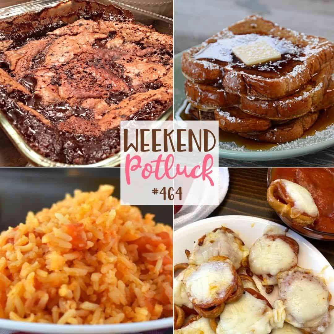 Weekend Potluck recipes include: Pepperoni Pretzel Pizza Bites, Authentic Spanish Rice, Best Ever French Toast, Old-Fashioned Hot Fudge Sundae Cake