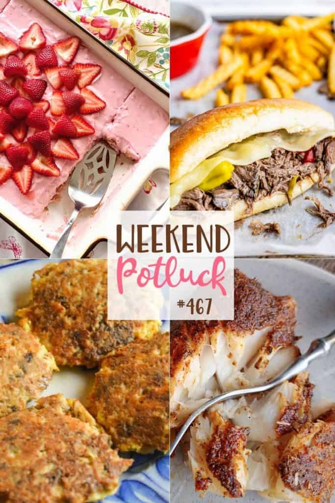 Weekend Potluck recipes include: Low Carb Salmon Patties, Vintage Strawberry Cake, Slow Cooker Italian Beef Sandwiches and Blackened Cod.