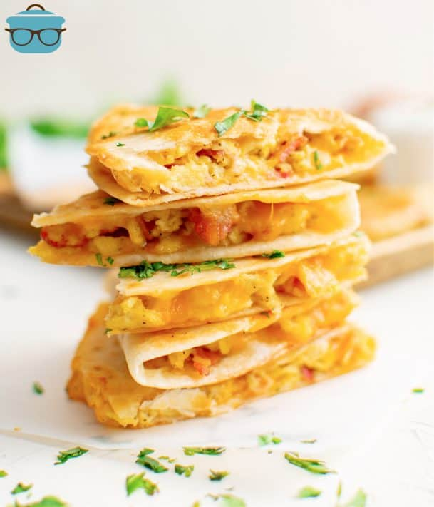 Breakfast Quesadillas cut in half and stacked in pile