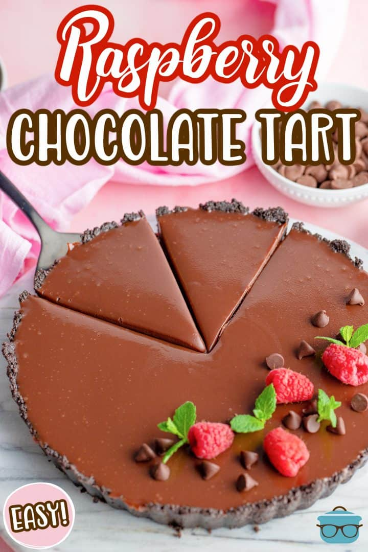 Raspberry Chocolate Tart showing two slices cut Pinterest Image